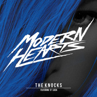 The Knocks Modern Hearts (Ft. St. Lucia) Artwork
