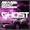 Ghost by Benny Benassi & Pink is Punk ft. Bright Lights (Razihel Remix)