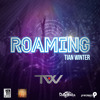 Tian Winter - Roaming