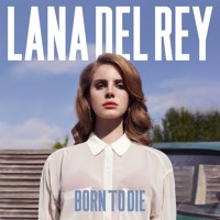 Lana Del Rey Born to Die (Eagles & Butterflies Remix) Artwork