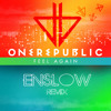 ENSLOW VS ONE REPUBLIC -FEEL AGAIN (ENSLOW REMIX)