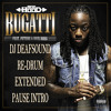 Ace Hood Ft. Future & Rick Ross - Bugatti (DJ DeafSound ReDrum Extended Pause Intro)