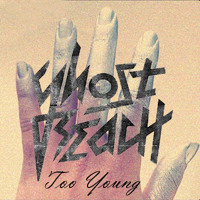Listen to a new electro song Too Young (Penguin Prison Remix) - Ghost Beach