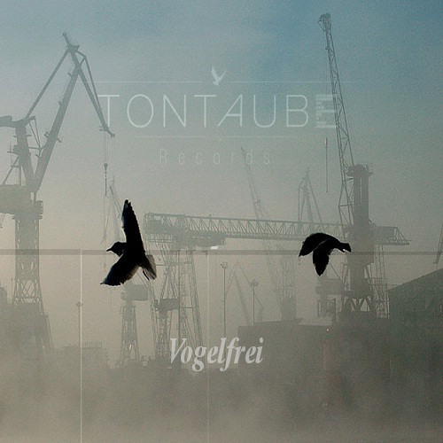 Vogelfrei by Tontaube-Records on SoundCloud - Hear the world's sounds
