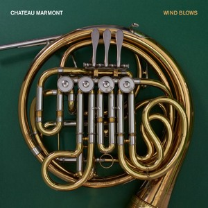 Wind Blows (Radio Edit) by Chateau Marmont