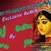 MAIN TO AARTI UTAROO RE SANTOSHI MATA KI exclusive  ReMix By Dj GuRu AnNa jBp.8602379127.