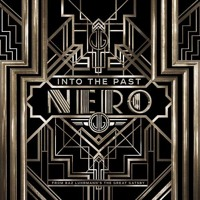 Listen to a new electronic song Into The Past - Nero