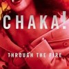 Through The Fire (Chakka Khan Cover)
