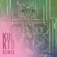 Listen to a new electro song Young and Beautiful (Kulkid Remix) - Lana Del Rey