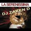 La Serenissima By Dj Zaken D