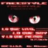 Lo que vivo, Lo que soy y Lo que pienso - The J Ft. Conejo Ngs (DSC 5.1.5.0. & BC Music) FREESTYLE