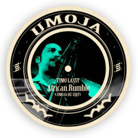 Timo Lassy African Rumble (Umoja Re-Edit) Artwork
