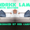 Kendrick Lamar.ft Queen Latifah(Peace Go with you Brother)Produced by Red Carpet