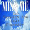 Miss Me (Drake ft. Lil Wayne-Remix)