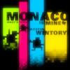 Monaco What S Yours Is Mine Mp3