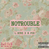 No Troubles Prod. By Nate Fox.