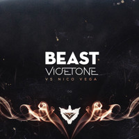 Listen to a new electro song Beast - Vicetone vs Nico Vega