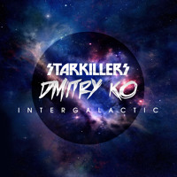 Dmitry KO & Starkillers  Intergalatic