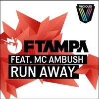 Listen to a new electro song Run Away (Original Mix) - FTampa (ft. MC Ambush)