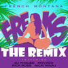 Freaks (Remix) (Dirty) French Montana x Mavado x Nicki Minaj x DJ Khaled x Rick Ross x Wale