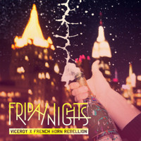 Listen to a new electro song Friday Nights (Rush Midnight Remix) - Viceroy
