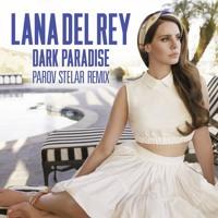 Lana Del Rey Dark Paradise (Parov Stelar Remix) Artwork