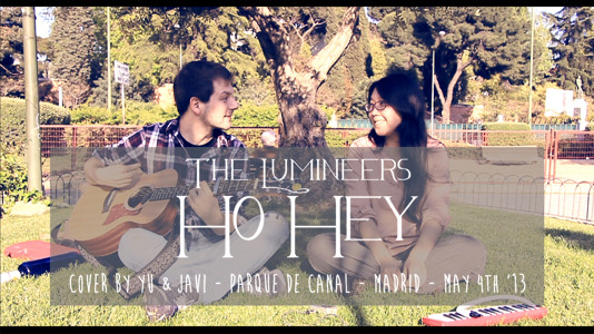 Ho Hey (The Lumineers) Cover by Yu & Javi
