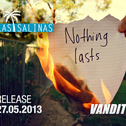 Las Salinas & Elad Efrati - Nothing Lasts (Preview] by LasSalinas