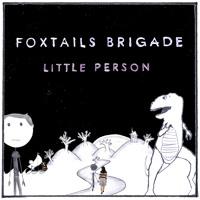 Foxtails Brigade Little Person Artwork
