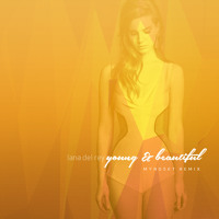 Lana Del Rey Young & Beautiful (Myndset Remix) Artwork