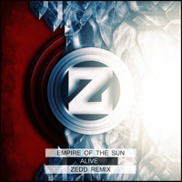 Listen to a new electro song Alive (Zedd Remix)  - Empire Of The Sun