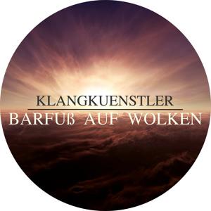 KlangKuenstler - Barfuß Auf Wolken