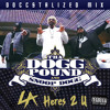 Tha Dogg Pound & Snoop Dogg - LA Here's 2 U (Doccstalized Mix)