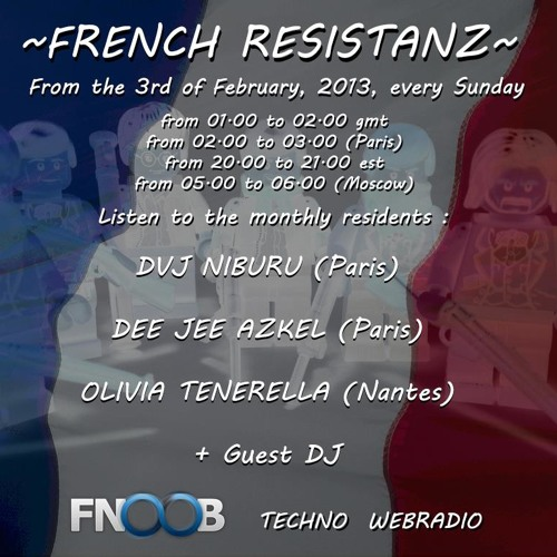 DVJ NIBURU - FRENCH RESISTANZ 4 - FNOOB RADIO - Planet X 04/05/13 by Dvj Niburu on SoundCloud - Hear the worlds sounds