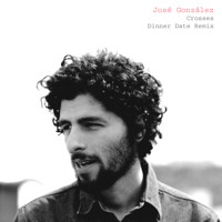 Jose Gonzalez Crosses (Dinner Date Remix) Artwork