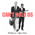 Macklemore & Ryan Lewis - Can't Hold Us (ft. Ray Dalton)