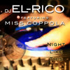 Dj EL Rico Ft. Miss Coppola - Night like this ( extended  )