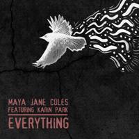 Maya Jane Coles Everything (Ft. Karin Park) Artwork