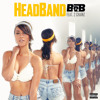 B.o.B - HeadBand ft. 2 Chainz [Explicit]