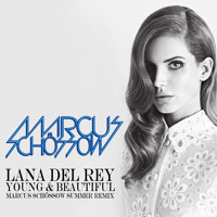 Lana Del Rey  Young &amp; Beautiful (Marcus Schossow Summer Remix)