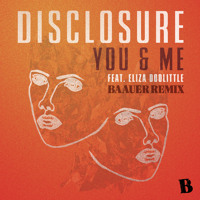 Disclosure You & Me Ft. Eliza Doolittle (Baauer Remix) Artwork