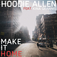 Listen to a new hiphop song Make It Home (ft. Kina Grannis) - Hoodie Allen