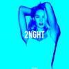 2NGHT (Jason Derulo x Otto Knows x Hypster & Heren)