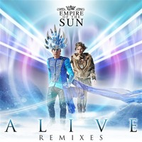Listen to a new electro song Alive (David Guetta Remix) - Empire of the Sun