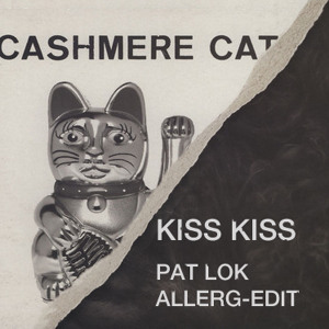 Kiss Kiss (Pat Lok Allerg by Cashmere Cat