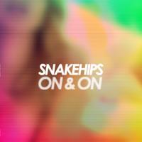 SNAKEHIPS On & On (Snakehips Edit) Artwork