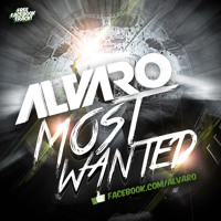 Listen to a new electro song Most Wanted (Original Mix) - Alvaro