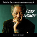 Reny Williams - Public Service Announcement
