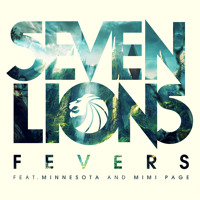 Listen to a new electro song Fevers (Ft. Minnesota and Mimi Page) - Seven Lions