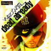 Dead Already- Vybz Kartel 2013